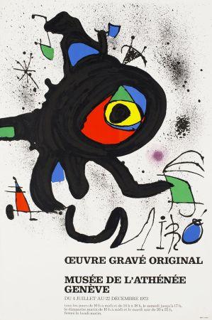 Poster Miró - ŒUVRE GRAVÉ ORIGINAL. MUSÉE DE L'ATHÉNÉE, GENÈVE 1973. Affiche originale.