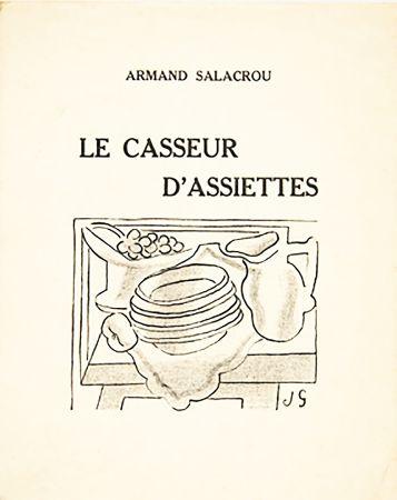 Illustrated Book Gris  - A. Salacrou : LE CASSEUR D'ASSIETTES. 5 LITHOGRAPHIES ORIGINALES (1924).