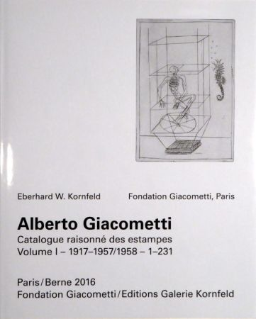 Illustrated Book Giacometti - Alberto Giacometti. Catalogue raisonné des estampes.
