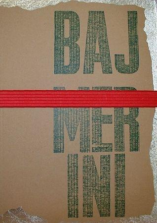 Illustrated Book Baj - Alda Merini & Enrico Baj
