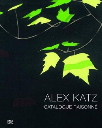 Illustrated Book Katz - Alex Katz: prints : catalogue raisonné 1947-2010
