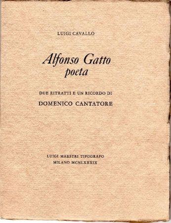 Illustrated Book Cantatore - Alfonso Gatto Poeta