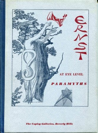 Illustrated Book Ernst - At eye Level (Poems and Comments). Paramyths (New Poems and Collages).