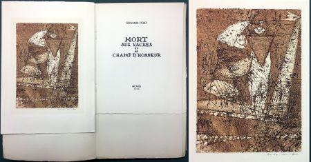Etching And Aquatint Ernst - Benjamin Péret : MORT AUX VACHES ET AU CHAMP D'HONNEUR. 1/50 avec l'eau-forte signée de Max Ernst.