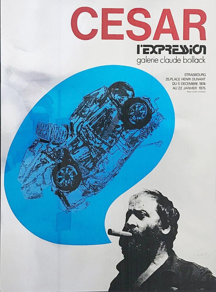 Screenprint Cesar - «César L'Expression Galerie Claude Bollack» (1974)