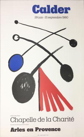 Poster Calder - CALDER 80 : Exposition à la Chapelle de la Charité en Arles .
