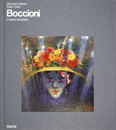 Illustrated Book Boccioni - CALVESI, Maurizio / Ester COEN. Boccioni. (L'opera completa).