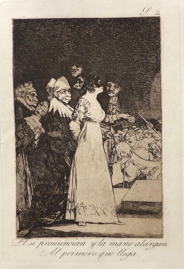 Engraving Goya - Capricho 2. El si pronuncian y la mano alargan al primero que llegan