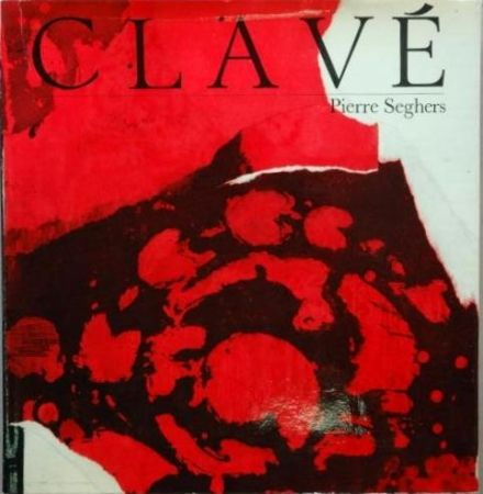 Illustrated Book Clavé - Clavé (Pierre Seghers)