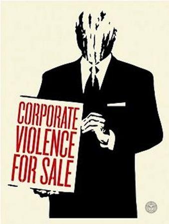 Screenprint Fairey - Corporate Violence for Sale