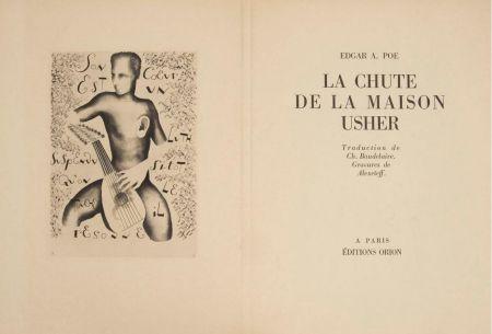 Illustrated Book Alexeïeff - E. Poe : LA CHUTE DE LA MAISON USHER. 10 eaux-fortes originales (1929).