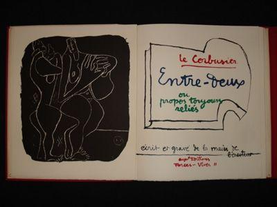 Lithograph Le Corbusier - Entre-deux ou propos toujours réliés, écrit et gravé de la main de l'auteur.