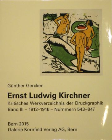 Illustrated Book Kirchner - Ernst Ludwig Kirchner. Kritisches Werkverzeichnis der Druckgraphik. Band III.