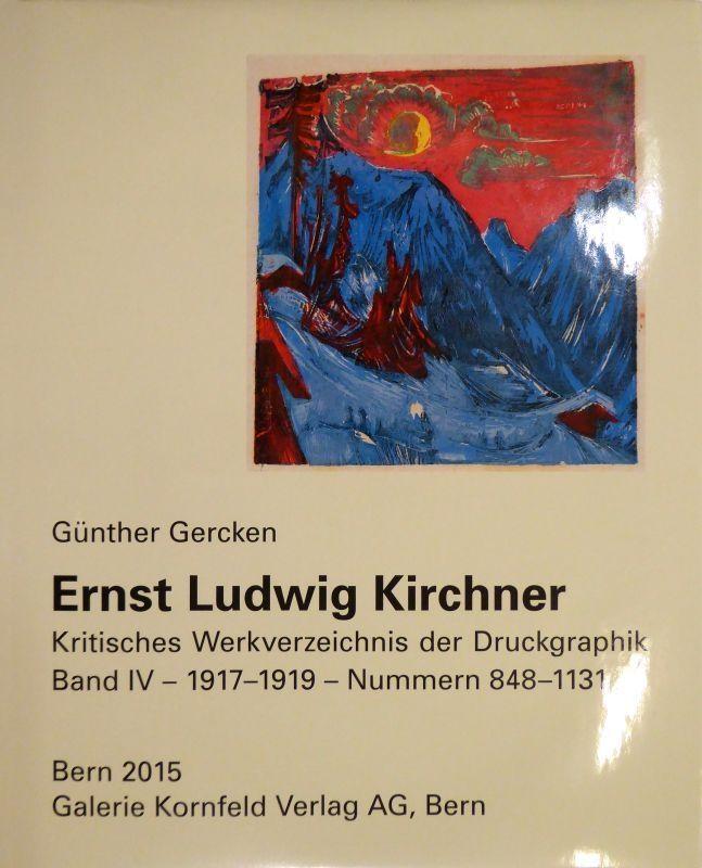Illustrated Book Kirchner - Ernst Ludwig Kirchner. Kritisches Werkverzeichnis der Druckgraphik. Band IV.