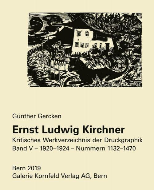 Illustrated Book Kirchner - Ernst Ludwig Kirchner. Kritisches Werkverzeichnis der Druckgraphik. Band V.