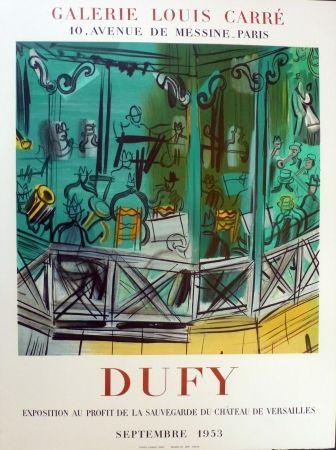 Lithograph Dufy - Exposition au profit de l sauvegarde du chateau de Versailles, gie Louis Carré 1953