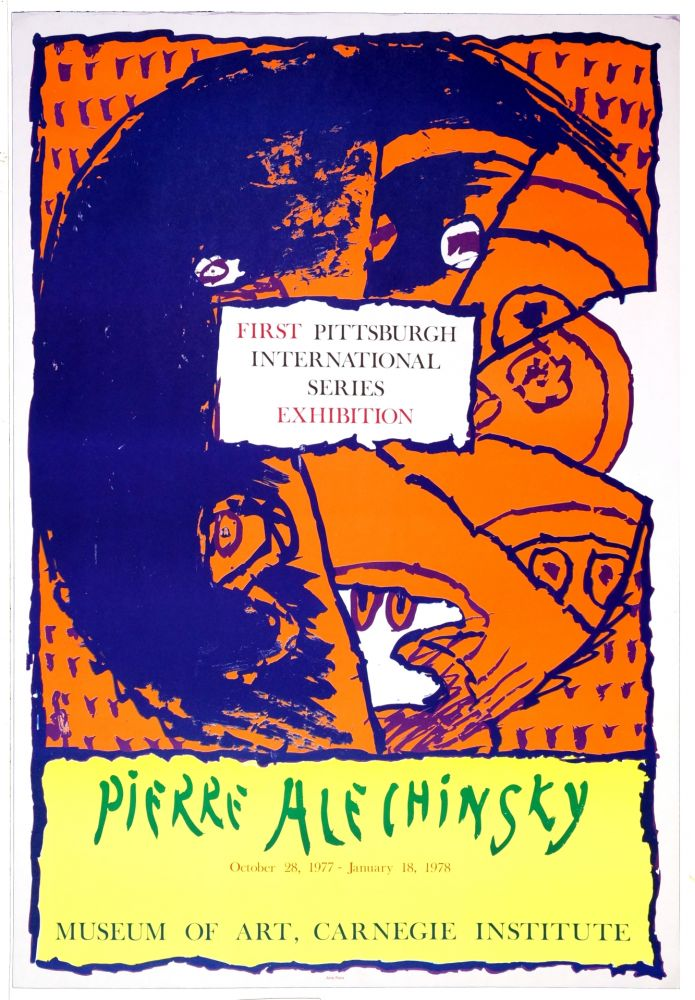 Poster Alechinsky - First Pittsburg International Series Exhibition, 1977