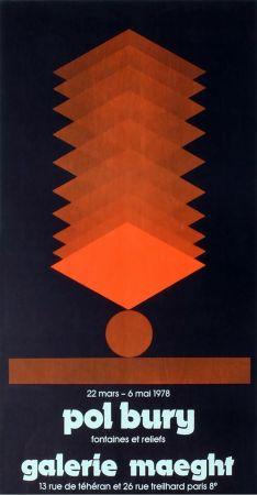 Poster Bury - FONTAINES ET RELIEFS. Affiche pour son exposition à la galerie Maeght en 1978. Lithographie originale.