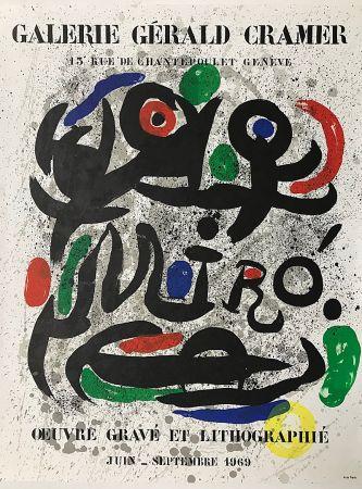 Lithograph Miró - Galerie Gérald Cramer - Oeuvre gravé et lithographié (1969)