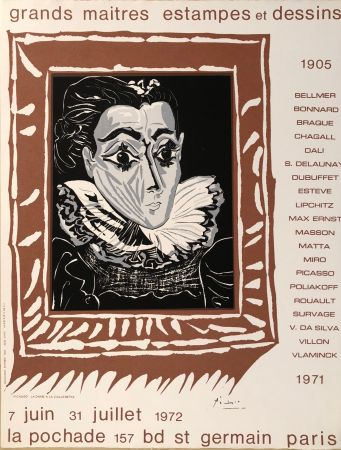 Poster Picasso - Grands Maîtres estampes et Dessins 1905 - 1972 - Galerie La Pochade, 7 Juin - 31 Juillet,1972