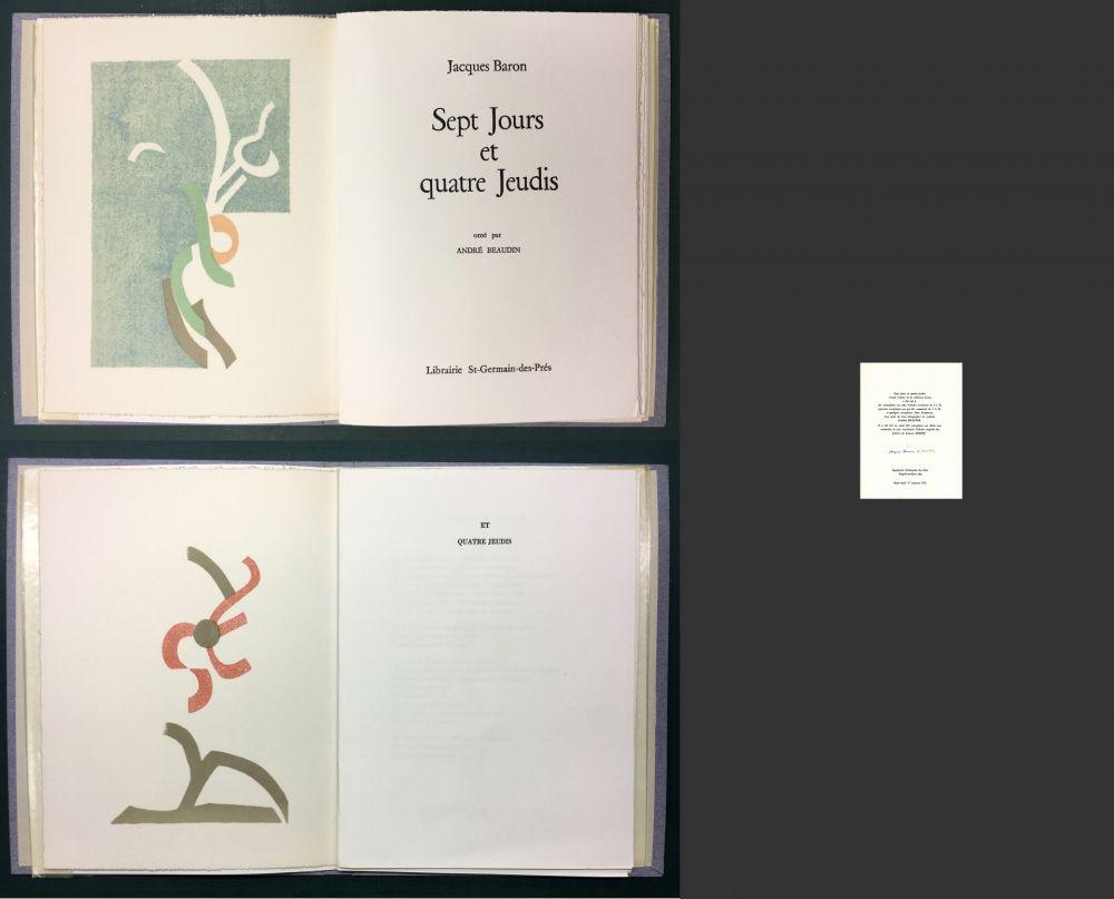 Illustrated Book Beaudin - Jacques Baron : SEPT JOURS ET QUATRE JEUDIS. 2 lithographies originales en couleurs.