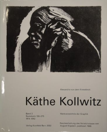 Illustrated Book Kollwitz - Käthe Kollwitz. Werkverzeichnis der Graphik