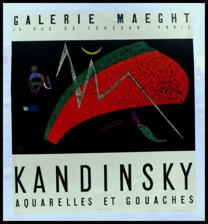 Poster Kandinsky - KANDINSKY GALERIE MAEGHT AQUARELLES ET GOUACHES