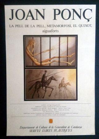 Poster Ponç - La pell de la pell - Metamorfosi - El Quixot - Aiguaforts