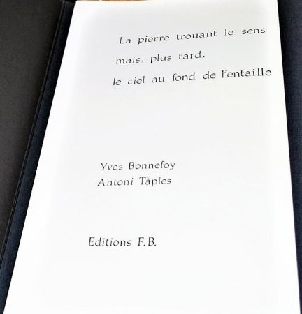 Illustrated Book Tàpies - La Pierre Trouant Le Sens Mais, Plus Tard, Le Ciel Au Fond De l'Entaille.