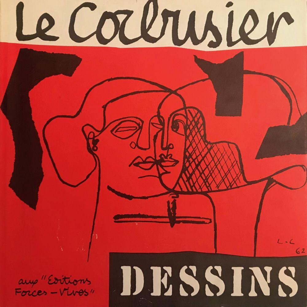 Illustrated Book Le Corbusier - Le Corbusier - Dessins - Aux Editions Forces Vives