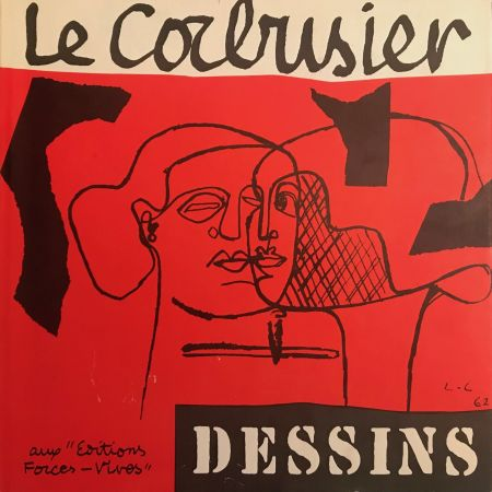 Illustrated Book Le Corbusier - Le Corbusier - Dessins - Aux Editions Forces Vives