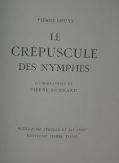 Illustrated Book Bonnard - LE CREPUSCULE DES NYMPHES