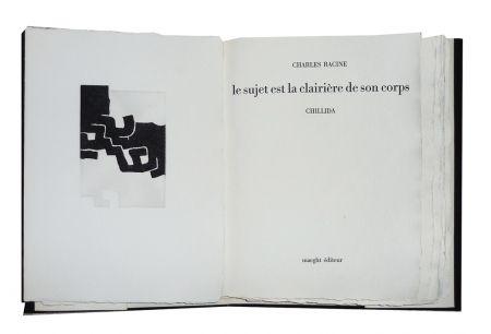 Illustrated Book Chillida - Le sujet est la clairière de son corps