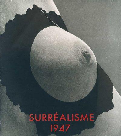 Illustrated Book Duchamp - Le Surréalisme en 1947. Exposition internationale du surréalisme présentée par André BRETON.