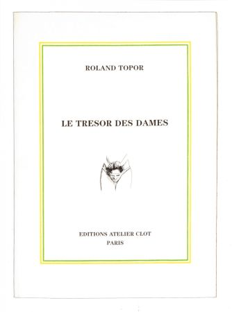Illustrated Book Topor - Le Trésor des dames