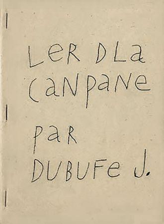 Illustrated Book Dubuffet - Ler dla canpane par Dubufe J. (1948). Exemplaire dédicacé.