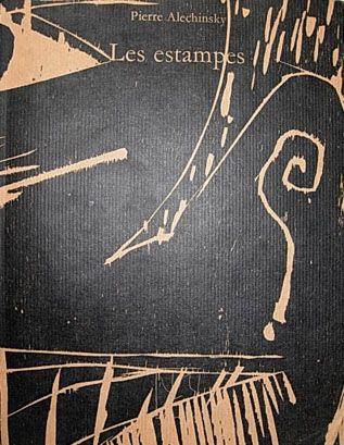 Illustrated Book Alechinsky - Les Estampes de 1946 à 1972