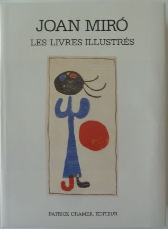 Illustrated Book Miró - Les Livres Illustrés Joan Miró
