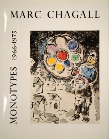 Illustrated Book Chagall - LEYMARIE, Jean. Marc Chagall Monotypes. (Volume II). 1966-1975.