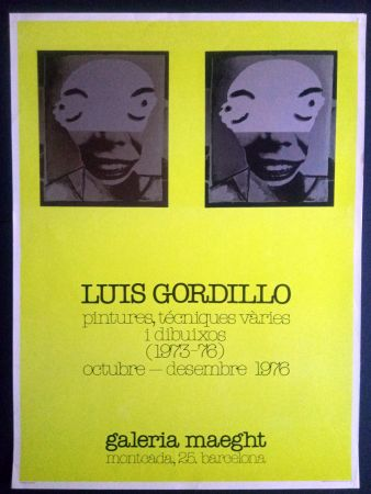 Poster Gordillo - Luis Gordillo - Pintures técniques vàries i dibuixos - Galeria Maeght 1976