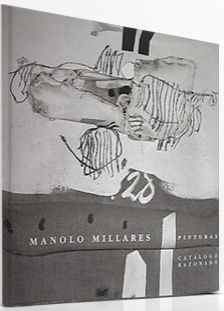 Illustrated Book Millares - Manolo Millares Catalogo Razonado