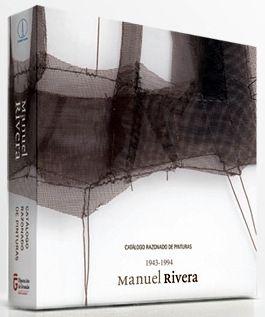 Illustrated Book Rivera - Manuel Rivera Catalogo razonado (Catalogue Raisonné)
