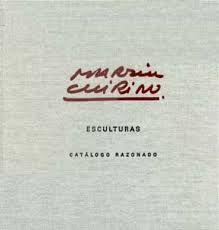 Illustrated Book Chirino - Martín Chirino Catalogo Razonado