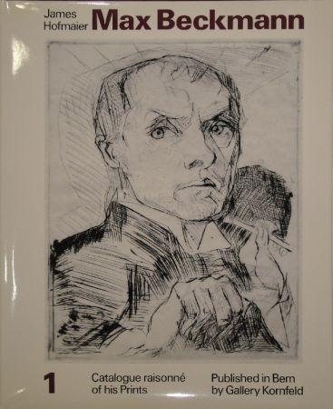 Illustrated Book Beckmann - Max Beckmann. Catalogue raisonné of his Prints