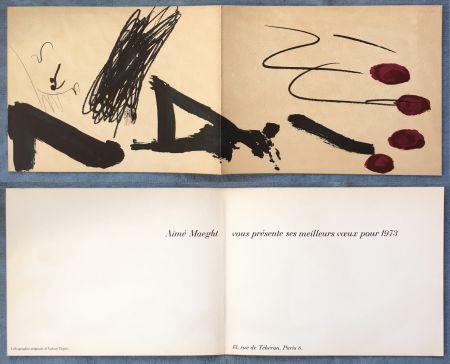 Lithograph Tàpies - Meilleurs vœux d'Aimé Maeght pour 1973 : LITHOGRAPHIE ORIGINALE DE TAPIES.