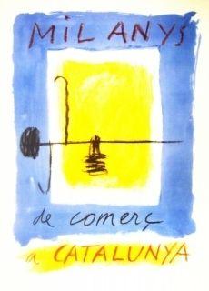 Lithograph Ràfols Casamada - Mil Anys de comerc a CATALUNYA