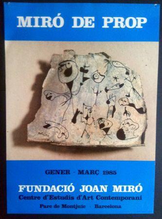 Poster Miró - Miró de Prop - Fundació J. Miró 1985