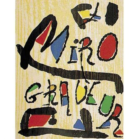 Illustrated Book Miró - Miró Grabador. Vol. I: 1928-1960