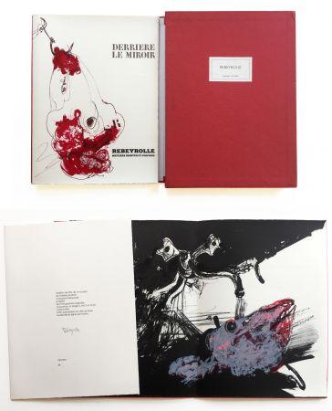 Illustrated Book Rebeyrolle - NATURES MORTES ET POUVOIR. Derrière Le Miroir n° 219. Mai 1976. TIRAGE DE LUXE SIGNÉ.