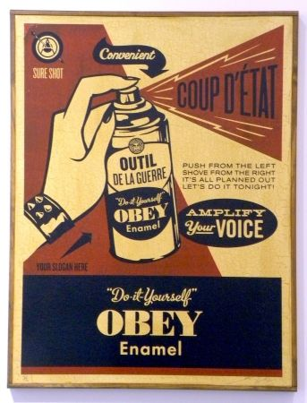 Screenprint Fairey - Obey Coup D'Etat (on wood)